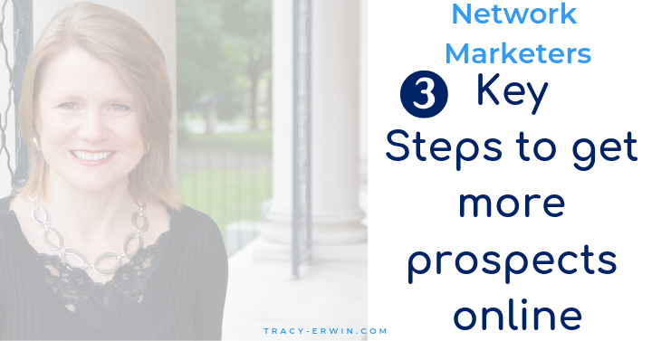 3 Key Steps to Get More Prospects for Network Marketing Business